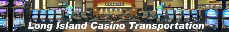 LI Casino Transportation
